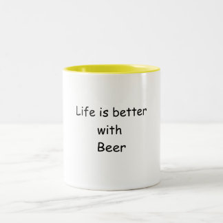 Life Is Better With Beer Two-Tone Coffee Mug