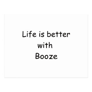 Life Is Better With Booze Postcard