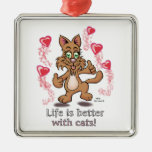 Life is better with cats! christmas ornament