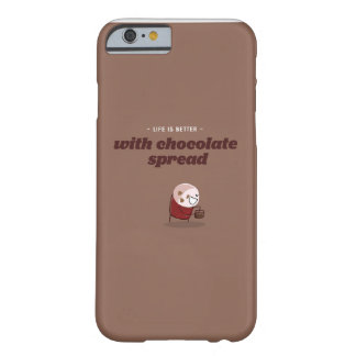 Life is better with chocolate spread barely there iPhone 6 case