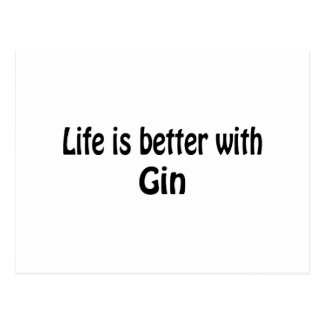 Life Is Better With Gin Postcard
