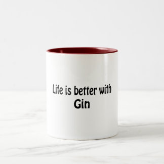 Life Is Better With Gin Two-Tone Coffee Mug