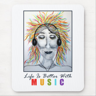 Life Is Better With Music Art Mouse Pad