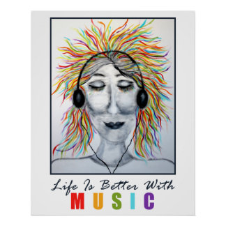 Life Is Better With Music Art Poster
