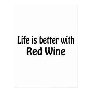 Life Is Better With Red Wine Postcard