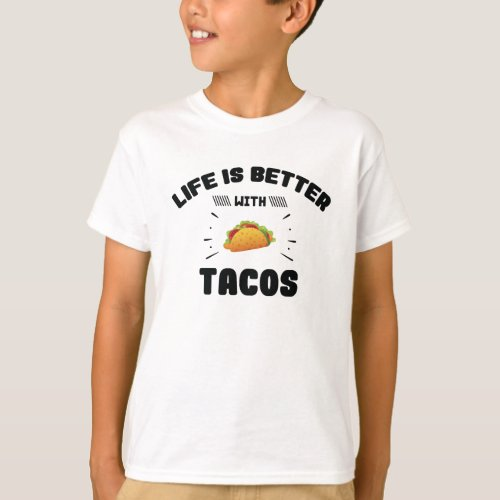 Life Is Better With Tacos Mexican Cinco De Mayo T_Shirt