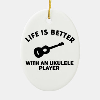 Life is better with ukulele players ceramic ornament