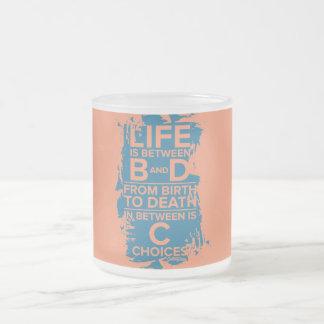 Life is between B & D Mug
