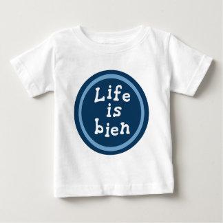 Life is bien baby T-Shirt