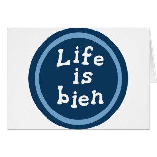 Life is bien card