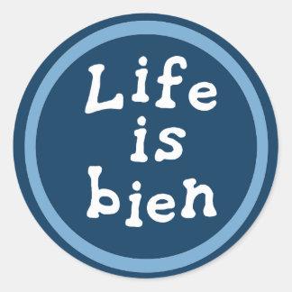 Life is bien classic round sticker