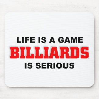 Life is billiards mouse pad