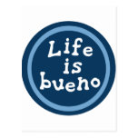 Life is bueno post cards