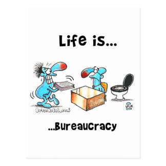 Life is bureaucracy postcard