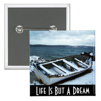 Life Is But A Dream Button