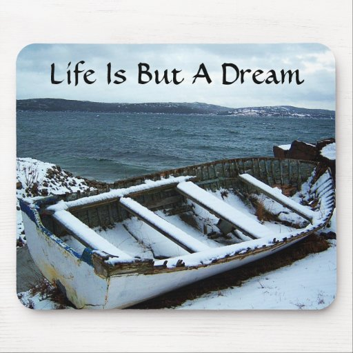 Life Is But A Dream Mousepad