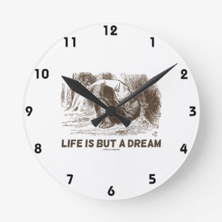 Life Is But A Dream (Red King Snoring Wonderland) Round Clock