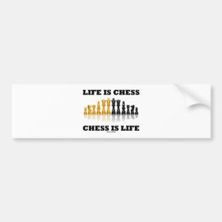 Life Is Chess Chess Is Life (Reflective Chess Set) Car Bumper Sticker