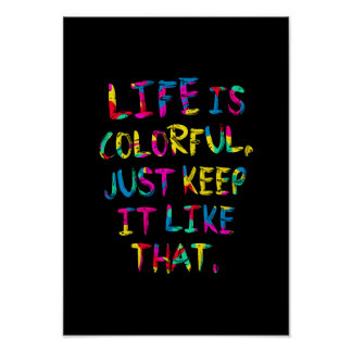 """""""LIFE IS COLORFUL"""" Environment Protection Poster"""
