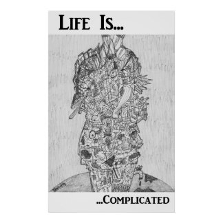 'Life Is Complicated' Poster