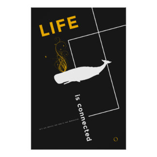 Life is Connected One Poster
