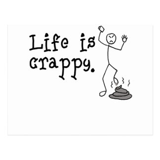 Life Is Crappy Postcard