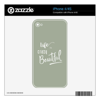 Life is crazy Beautiful Quote Text Decals For iPhone 4