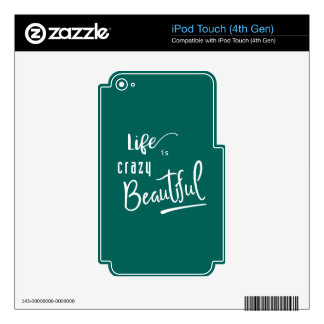 Life is crazy Beautiful Quote Text iPod Touch 4G Decals