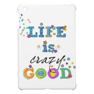 Life is Crazy Good iPad Mini Covers