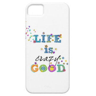 Life is Crazy Good iPhone SE/5/5s Case