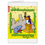 Life Is Dangerous Greeting Card