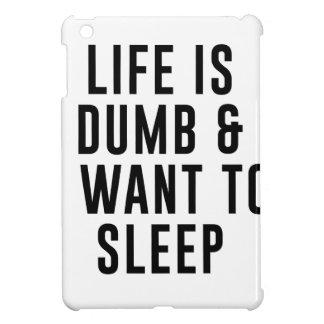 Life Is Dumb iPad Mini Case