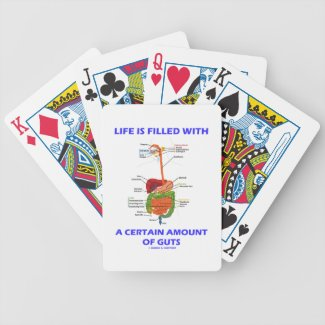 Life Is Filled With A Certain Amount Of Guts Poker Deck