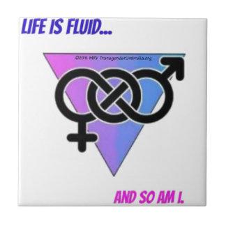 Life is Fluid.jpg Tile
