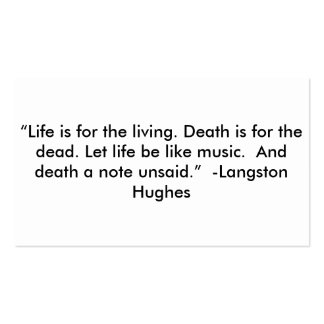 Life is for the living... business card