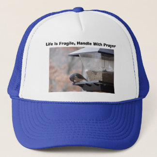 Life Is Fragile, Handle With P... Trucker Hat