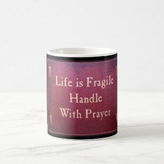 Life Is Fragile Handle With Prayer Primitive Mug