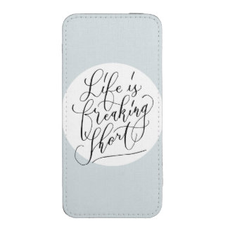 Life is freaking short iPhone 5 pouch