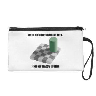 Life Is Frequently Nothing But A Checker Shadow Wristlet Purses