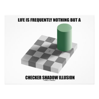 """Life Is Frequently Nothing But A Checker Shadow 8.5"""" X 11"""" Flyer"""