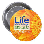 LIfe is Full of Challenges Motivational Button