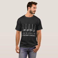 life is full of important choice golf T-Shirt