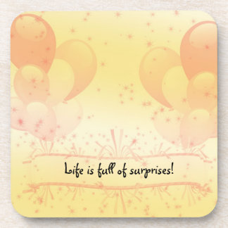 Life is Full of Surprises Coaster