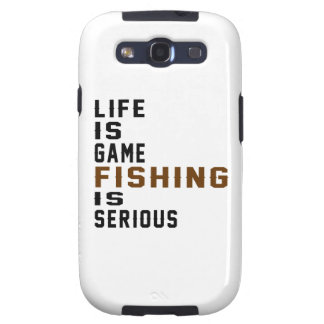 Life is game Fishing is serious Samsung Galaxy SIII Cover