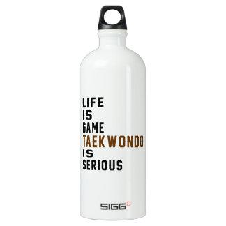 Life is game Taekwondo is serious SIGG Traveler 1.0L Water Bottle