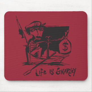 Life is Gnarley Mouse Pad