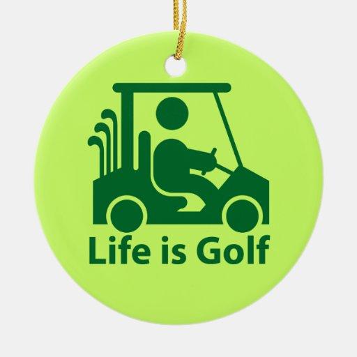 Life is Golf Golfer Golf Cart Green Ornament