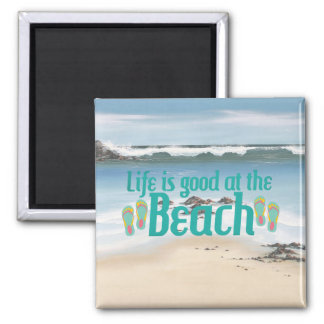 Life is good at the Beach 2 Inch Square Magnet
