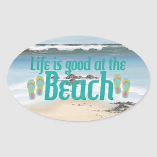 Life is good at the Beach Oval Stickers