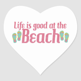 Life is good at the Beach Heart Sticker